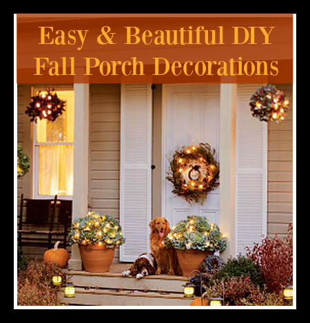 Easy and Beautiful DIY Fall Porch Decorations