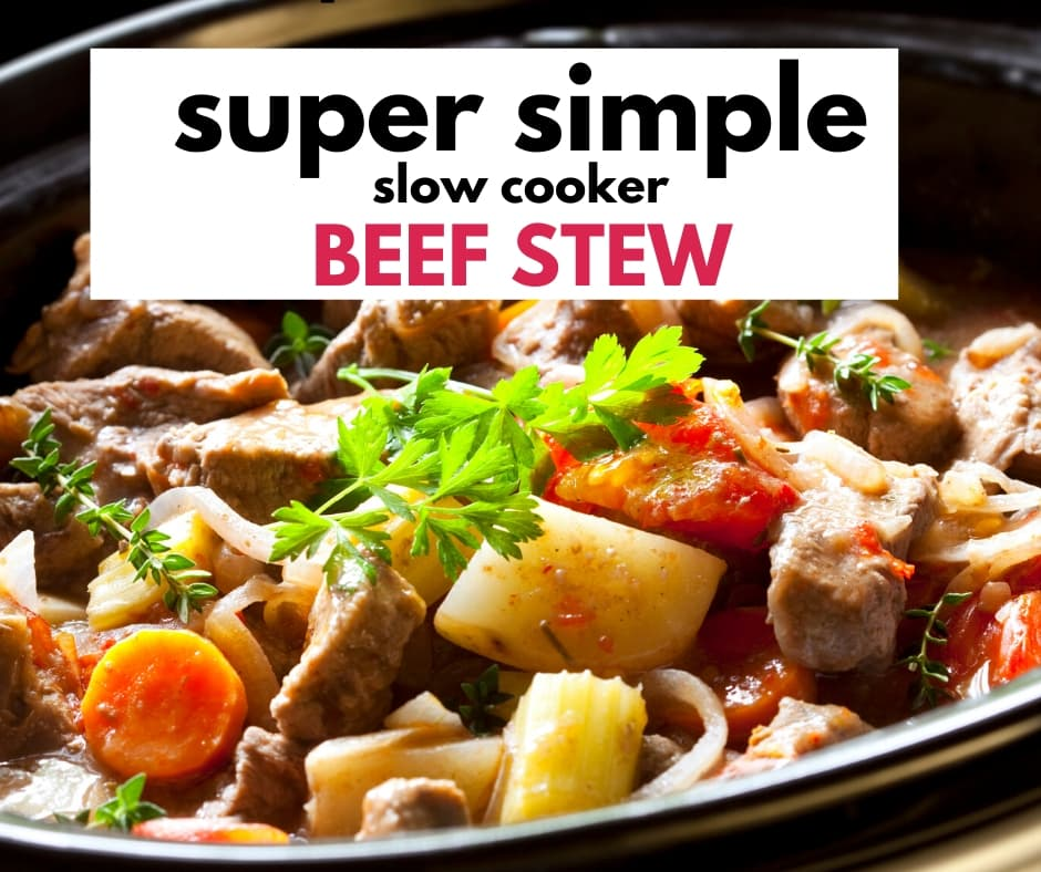 This Super Simple Slow Cooker Beef Stew is quick, easy and a family favorite Just pop it all into a Crock Pot and Set it, Forget it, Enjoy it. #crockpotrecipes #beefstew
