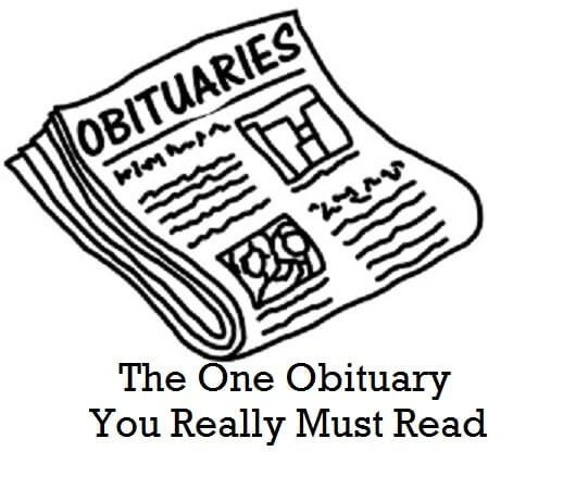 The One Obituary You Really Must Read
