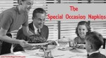 The Special Occasion Napkins