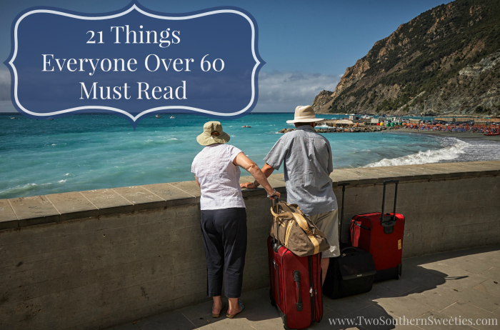 21 Things Everyone Over 60 Must Read