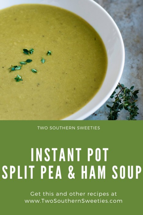 Instant Pot Split Pea and Ham Soup can be made in a pressure cooker, or slow cooker or on the stove top. Thick, creamy and hearty, this soup. | pea soup | soup | leftovers | soup recipes | Instant Pot | Insta Pot | Pressure cooker | Dinner Recipes | Southern Recipes | #soup #instantpot #pressurecooker