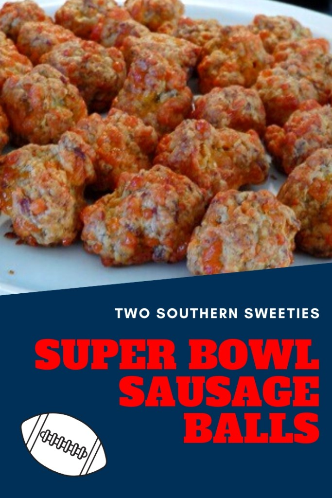 These are not your Mama's sausage balls, they're better!! Perfect for watching the Big Game or a party. Quick and simple that everyone will rave about. | appetizers | Southern Food | Southern Recipes | Super Bowl | Game Day | Finger Food | Two Southern Sweeties | #appetizers #superbowlfood