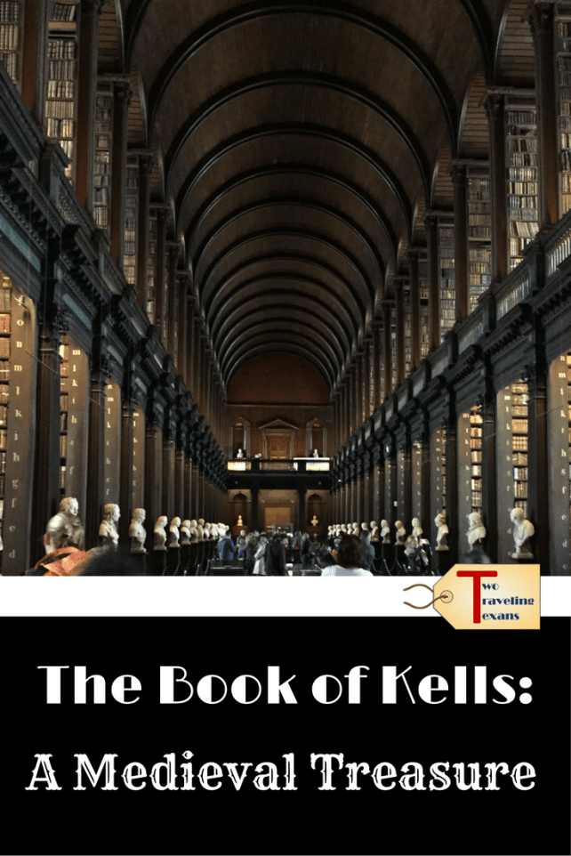 A travel blog about my visit to the Book of Kells exhibit and the Long Room Library at Trinity College in Dublin, Ireland.