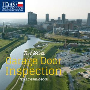 Garage Door Inspection Tips Fort Worth  Texas Overhead Door