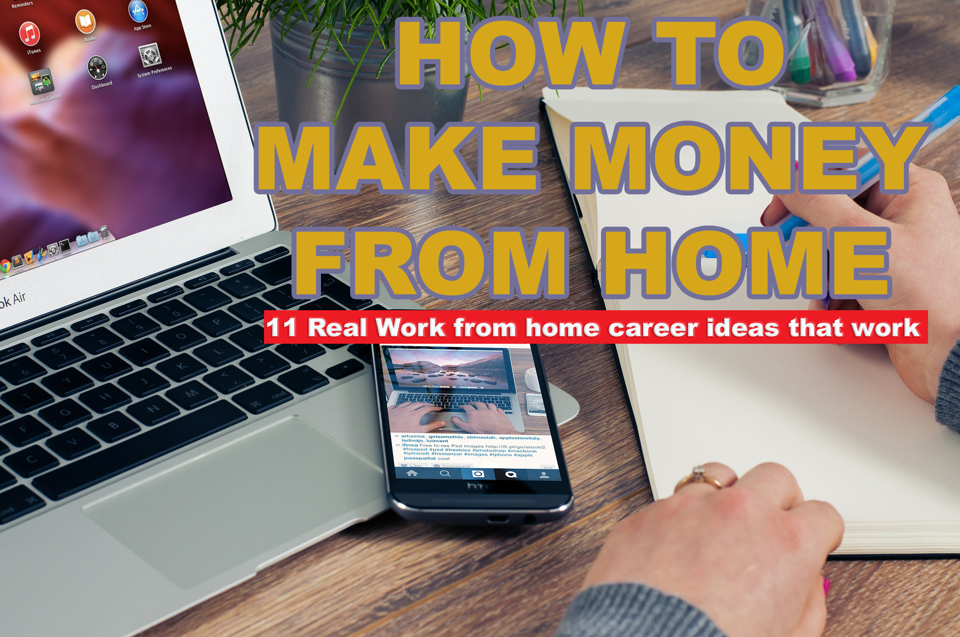 how to make money from home - 11 real work from home career ideas that work