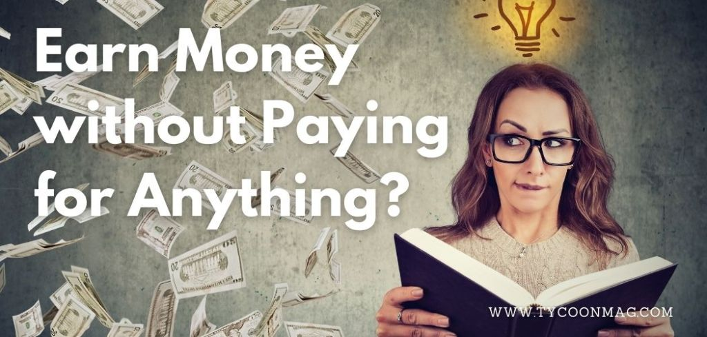 earn money without paying for anything - featured
