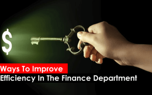 Ways To Improve Efficiency In The Finance Department( Infographic)