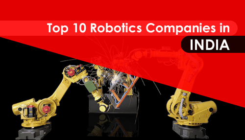 Top 10 Robotics Companies in India | Tycoonstory Media