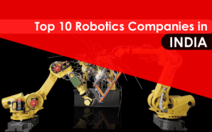 Top 10 Robotics Companies in India