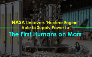 NASA Uncovers 'Nuclear Engine' Able To Supply Power To The…