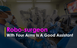 Robot-surgeon With Four Arms Is A Good Assistant