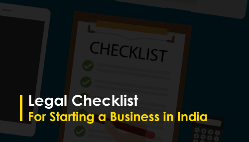 Legal Checklist For Starting a Business in India