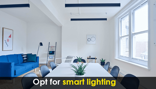 Opt for smart lighting