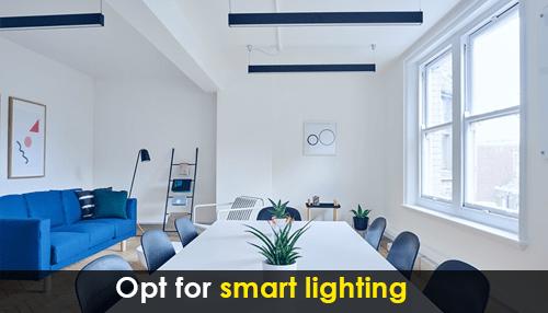 Opt for smart lighting