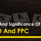 Tips And Significance Of Using SEO And PPC