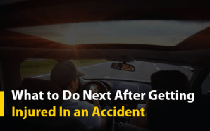What to Do Next After Getting Injured In an Accident