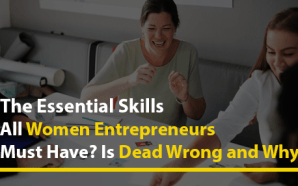 The Essential Skills All Women Entrepreneurs Must Have? Is Dead…