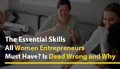Essential skills Women Entrepreneurs