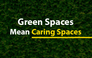 Green Spaces Mean Caring Spaces