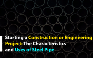 Starting a Construction or Engineering Project: The Characteristics and Uses…