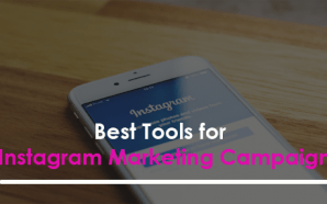 Best Tools for Instagram Marketing Campaign
