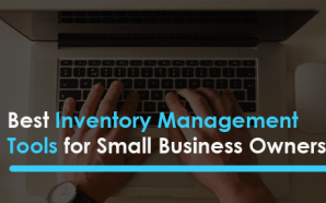 Best Inventory Management Tools for Small Business Owners