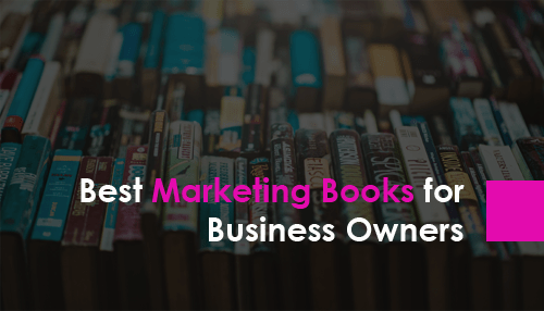 Best Marketing Books for Business Owners