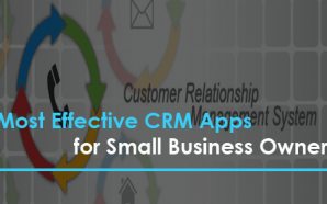 Most Effective CRM Apps for Small Business Owners