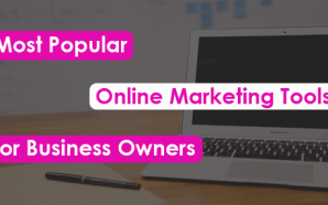 Most Popular Online Marketing Tools for Business Owners