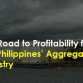 The Road to Profitability for the Philippines' Aggregates Industry