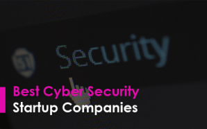 Best Cyber Security Startup Companies