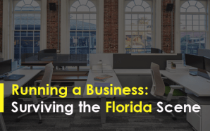 Running a Business: Surviving the Florida Scene
