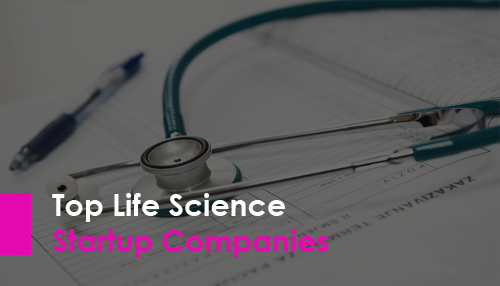 Top Life Science Startup Companies