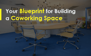 Your Blueprint for Building a Coworking Space