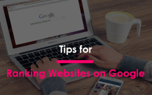 Tips for Ranking Websites on Google