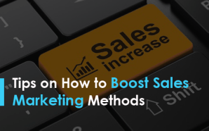 Tips on How to Boost Sales Marketing Methods