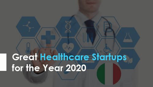 Great Healthcare Startups for the Year 2020