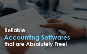 Reliable Accounting Softwares that are Absolutely Free!