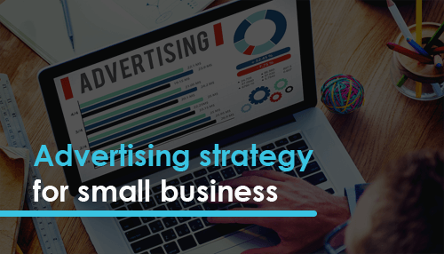 Advertising strategy for small business
