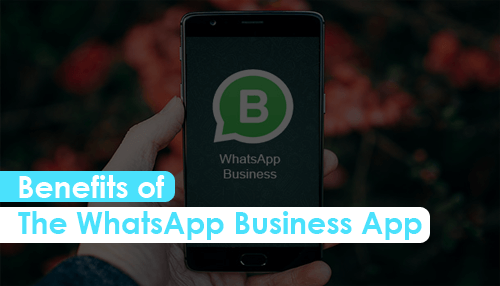 Benefits Of The Whatsapp Business App Tycoonstory Media