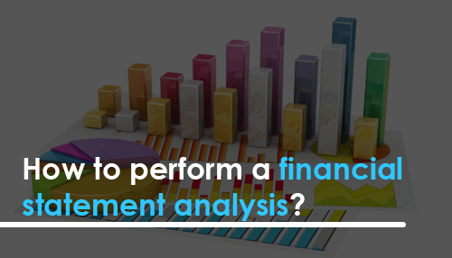 How to perform a financial statement analysis