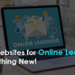 Top Websites for Online Learning Something New