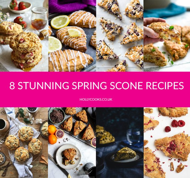 8-STUNNING-SPRING-SCONE-RECIPES-Holly-Cooks-home-page