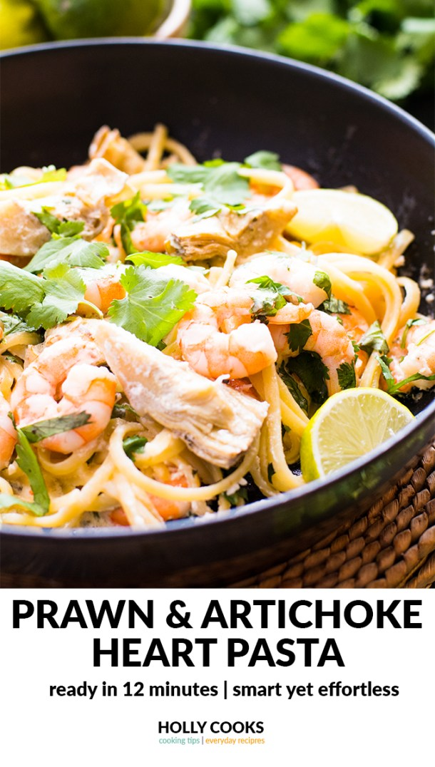 prawn, artichoke, artichoke heart, pasta, coriander, lime, 12 minutes, super quick recipe, weeknight recipe, food with friends, shrimp, shrimp pasta, quick recipe, easy recipe, quick dinner, easy supper, easy dinner,