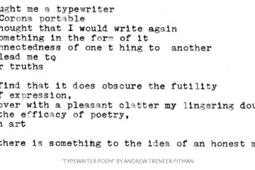 "A Typewriter Poetry poem called ""Typewriter Poem"" by Andrew Treneer Pitman."