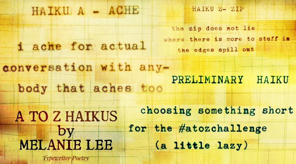 """A to Z Haikus"" by Melanie Lee"