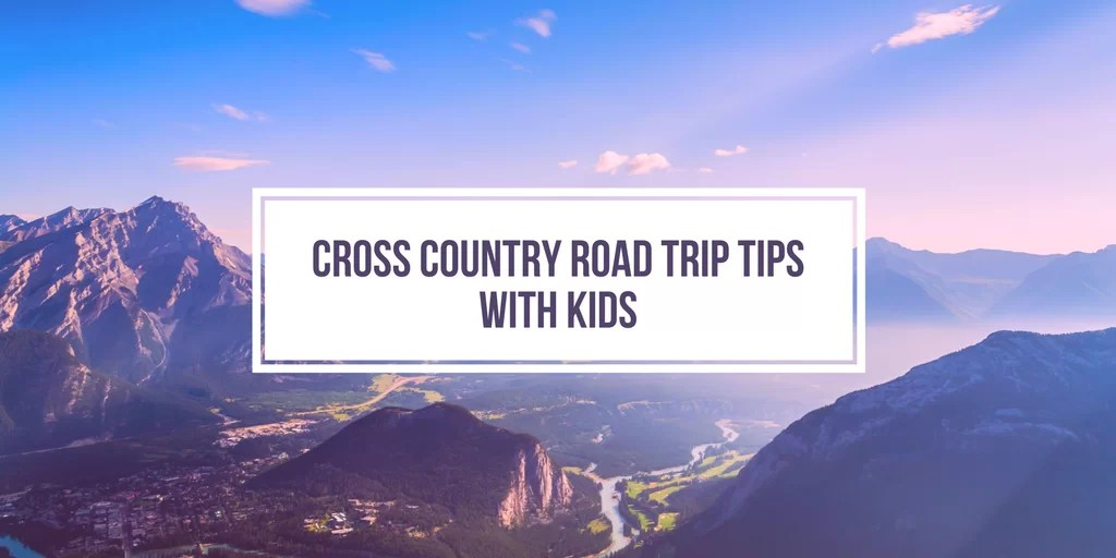 Road trip tips for families with kids, cross country road trips, Disney world road trips