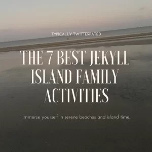 The 7 best jekyll island family activities