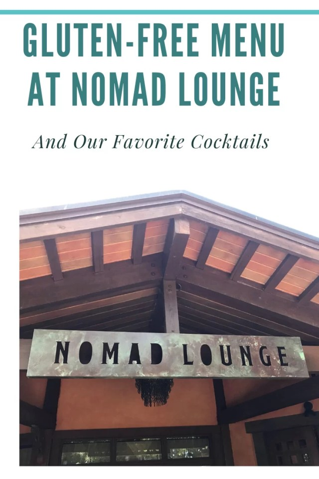 Gluten-Free Menu At Nomad Lounge And our favorite cocktails